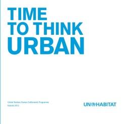 time-to-think-urban-unhabitat-brochure-2013-3-638